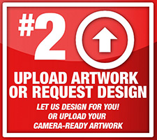 Upload Artwork or Request Design